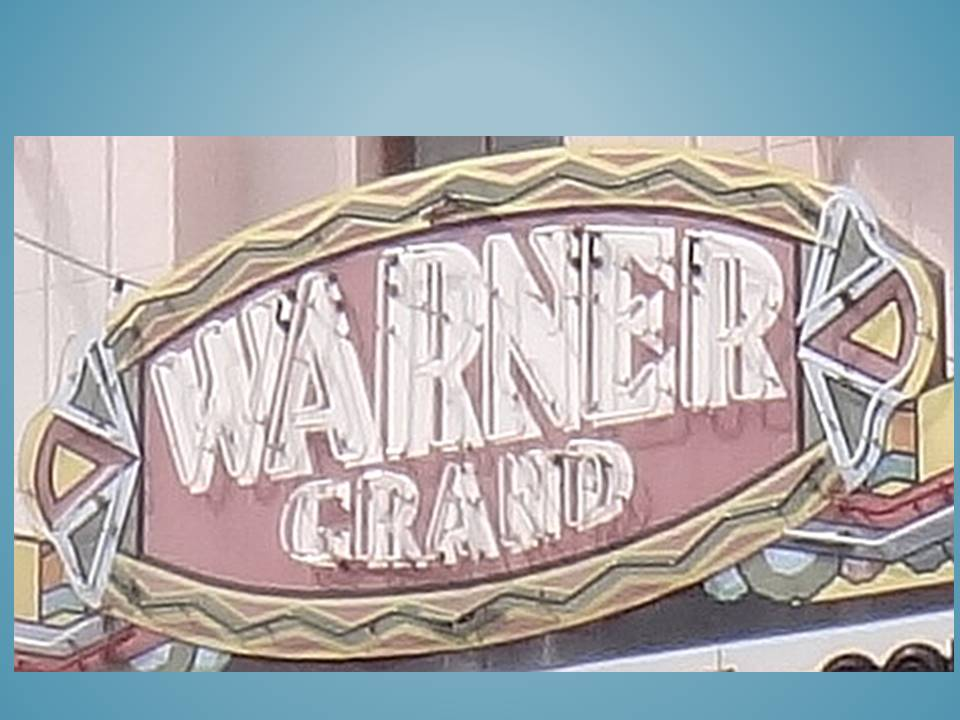 Photo of Warner Grand Theatre marquee
