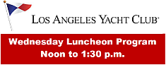 Click here for the latest calendar of Wednesday luncheons at the Yacht Club